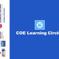 Pre-K thru 12 COE Learning Circle