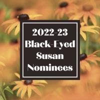 Black-Eyed Susan Nominees 2021-22