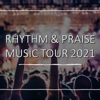 Rhythm & Praise Tour