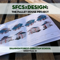 SFCSxDesign '15: The Pallet House Project (7th-8th Grade) II