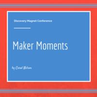 Maker Moments
