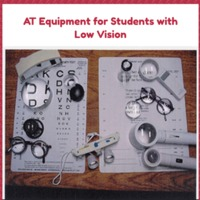 AT Equipment for Students with Low Vision