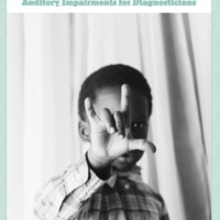 Auditory Impairments for Diagnosticians