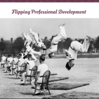 Flipping Professional Development