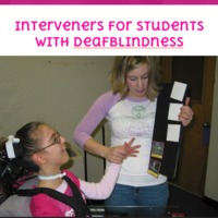 Interveners for Students who are DeafBlind