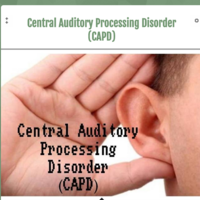 Central Auditory Processing Disorder (CAPD)