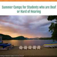 Summer Camps for Students who are Deaf/Hard of Hearing