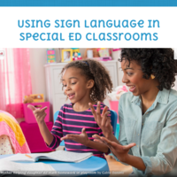 Using Signs in Special Ed Classrooms