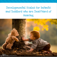 Developmental Scales for DHH Infants and Toddlers