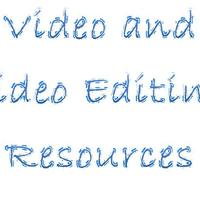 Resources- Video and Video Editing