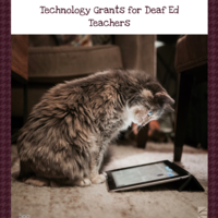 Technology Grants for Deaf Ed Teachers