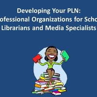 Professional Organizations for School Librarians and Media Speci