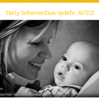 Early Intervention Update:  ECI/AI