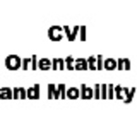 CVI Orientation and Mobility