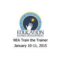 2015 NEA Train The Trainer (1/10-1/11)