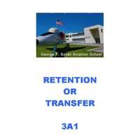 3A1 Retention or Transfer