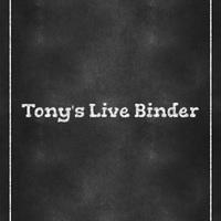 Tony's LiveBinder