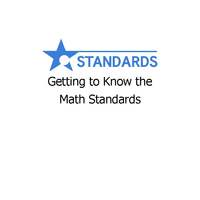 Getting to Know the Math Standards (Awareness)