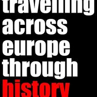 Travelling Across Europe Through History