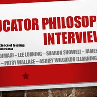 Educator Philosophy Interviews
