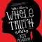 Extended Book Discussion: The Whole Truth