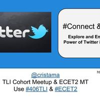 #Connect & #Learn: Explore & Embrace the Power of Twitter
