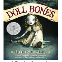 Doll Bones by Holly Black Teacher Companion