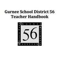 Gurnee School District 56 Teacher Handbook