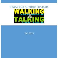 PVAAS for Administrators: Talking the Talk and Walking the Walk