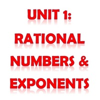 Pre-Algebra Unit 1: Rational Numbers & Exponents
