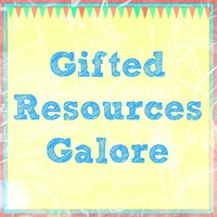 Gifted Resources Galore!