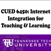 CUED 6450 - Internet Integration for Teaching and Learning