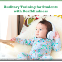 Auditory Training for Students with Deafblindness