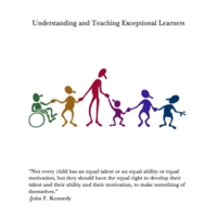 Understanding and Teaching Exceptional Learners