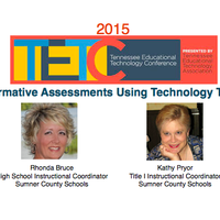 TETC 2015:  Formative Assessments using Technology Tools
