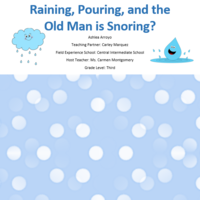 Do You Know Why It's Raining, Pouring,& the Old Man is Snoring
