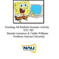 ETC 585 Teaching All Students Scenario