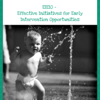 EIEIO - Effective Initiatives for Early Intervention Opportunity