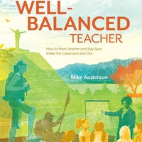 Becoming a More Well-Balanced Teacher