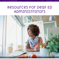 Resources for Deaf Education Administrators