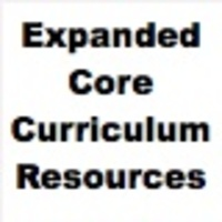 Expanded Core Curriculum (ECC) Resources