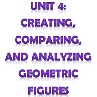 Pre-Algebra Unit 4: Creating, Comparing, and Analyzing Geometric