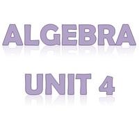 Algebra Unit 4