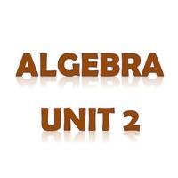Algebra Unit 2
