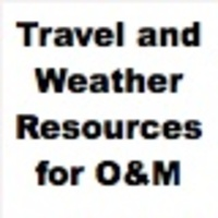 Travel and Weather Resources for O&M
