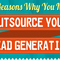 More Reasons Why You Need To OutSource Lead Generation