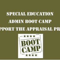 Special Education Admin Boot Camp - Updated July 26, 2017