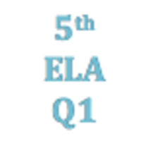 5th Grade English Language Arts Q1 Curriculum