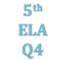 5th Grade English Language Arts Q4 Curriculum