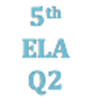 5th Grade English Language Arts Q2Curriculum